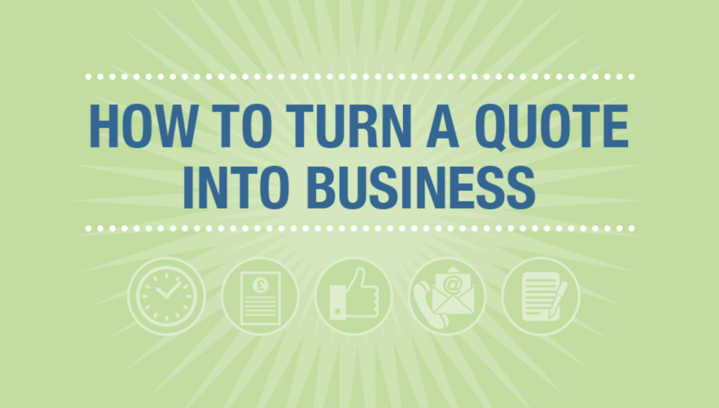 How to turn quotes into business